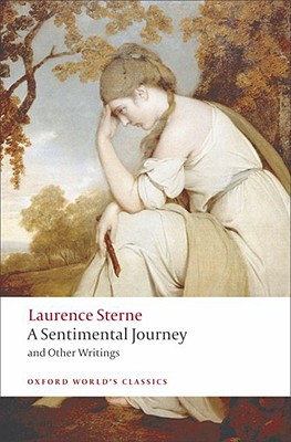 A Sentimental Journey and Other Writings By Sterne, Laurence/ Jack, Ian (EDT)/ Parnell, Tim (EDT)