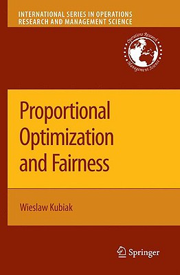 Proportional Optimization and Fairness By Kubiak, Wieslaw
